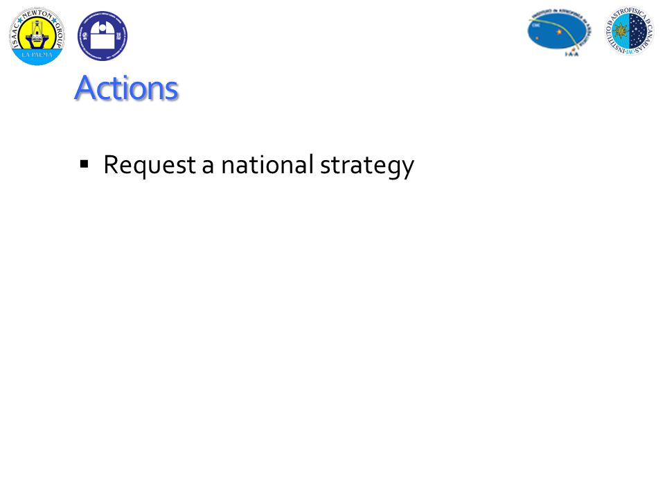 Actions  Request a national strategy