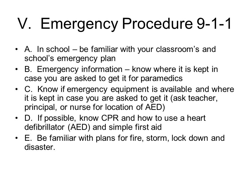 V.Emergency Procedure 9-1-1 A.