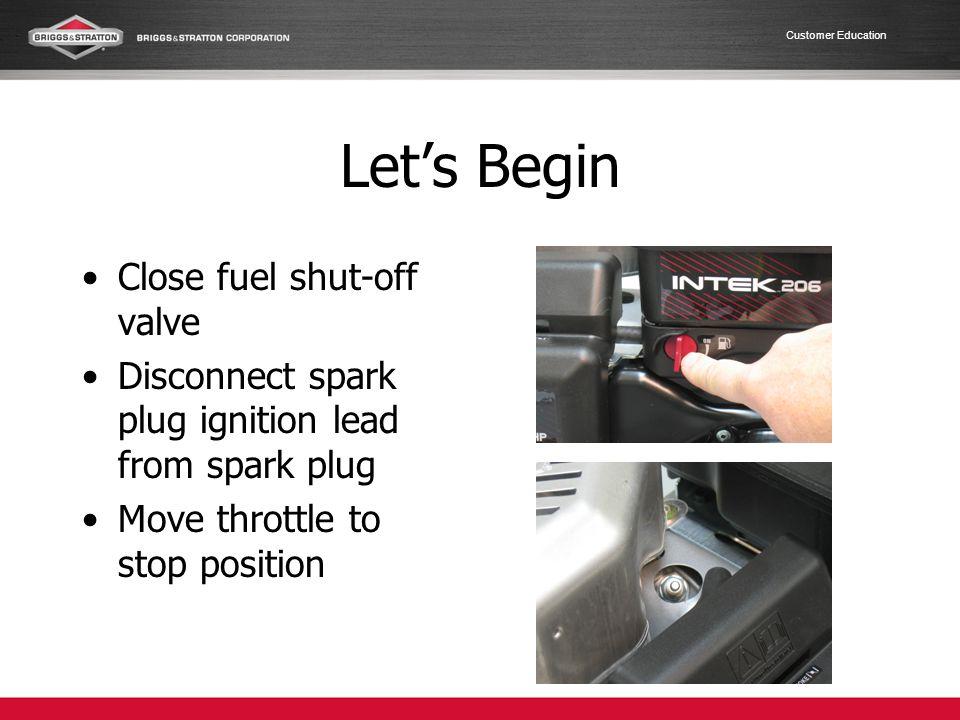 Customer Education Remove Carburetor Per Lab#2 Instructions Use written instructions