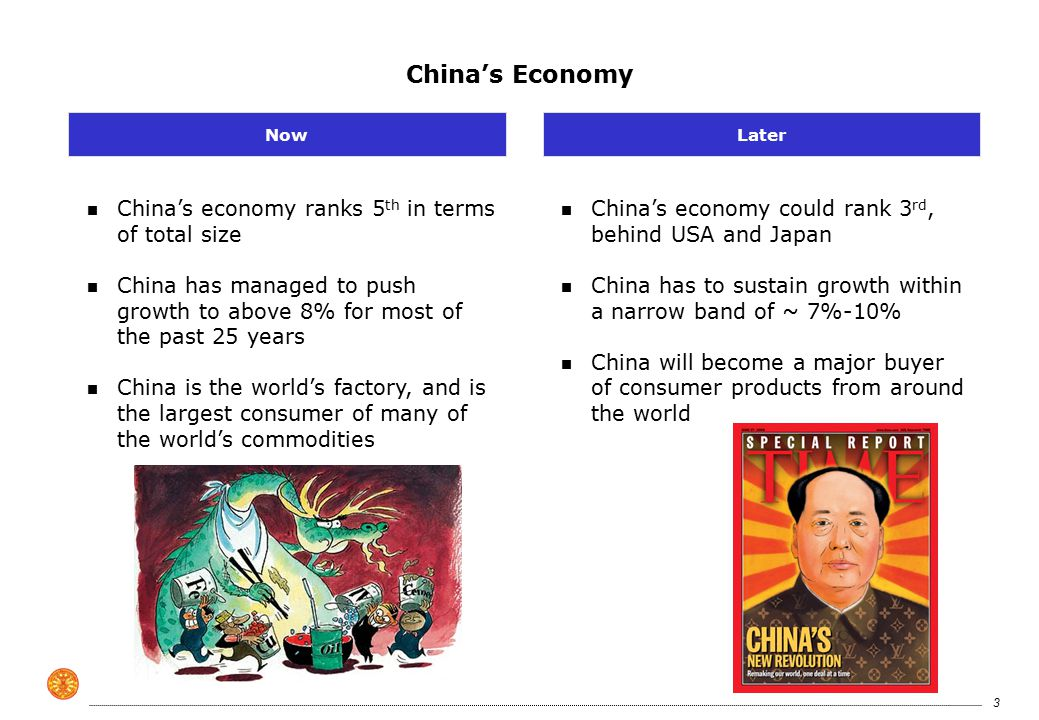 4 China's Economy n Development focused in east coast n Economy fueled by cheap labor n China has tackled most problems by growing out of them n Development to move westwards n Abundance of cheap labor remains n Will need to couple cheap labor with efficiency and innovation LaterNow Uphill bicycle Rely on growth to solve problems Analogy Shuttle reentry to earth with faulty instruments Analogy