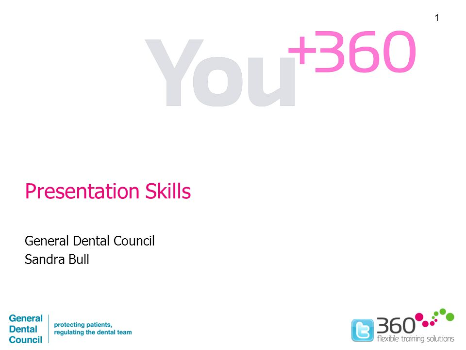 Presentation Skills General Dental Council Sandra Bull 1