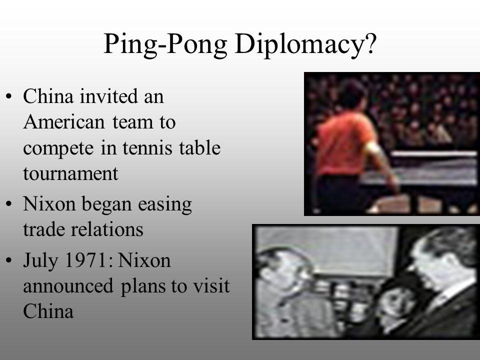 Ping-Pong Diplomacy.