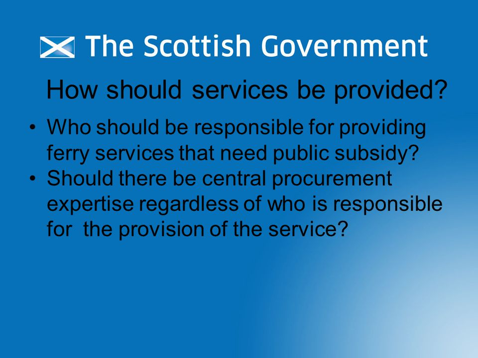 How should services be provided.