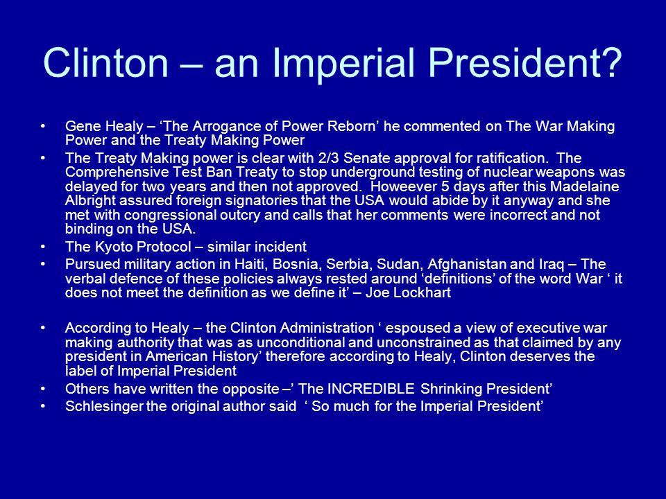Clinton – an Imperial President.