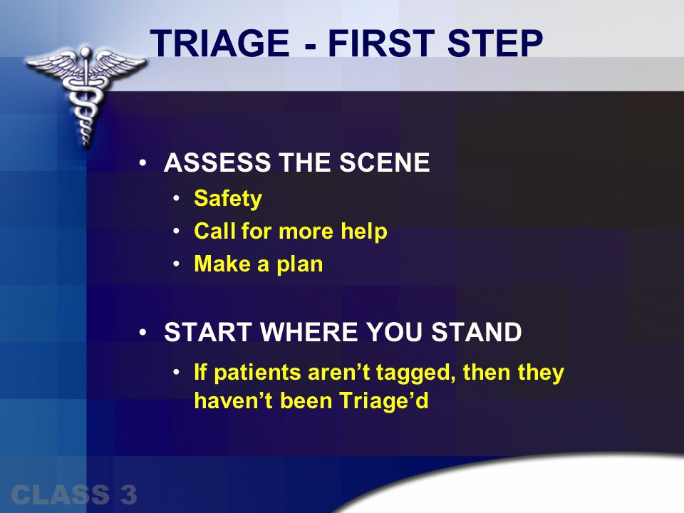 Doing CERT Triage Immediate= I Delayed= D Minor= M Dead= DEAD