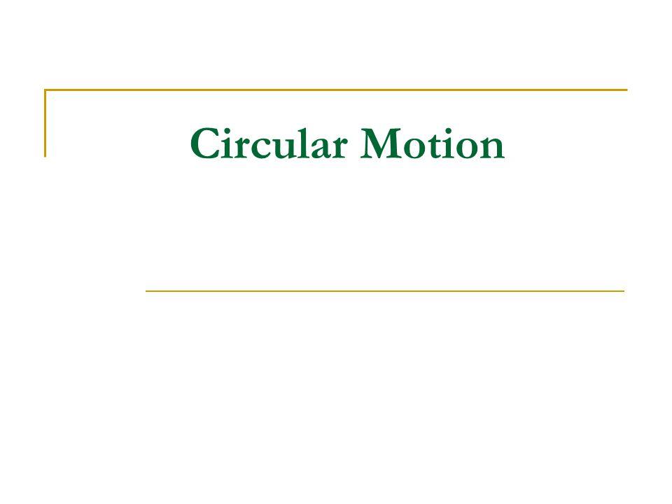 Circular Motion Problems #1 a - d