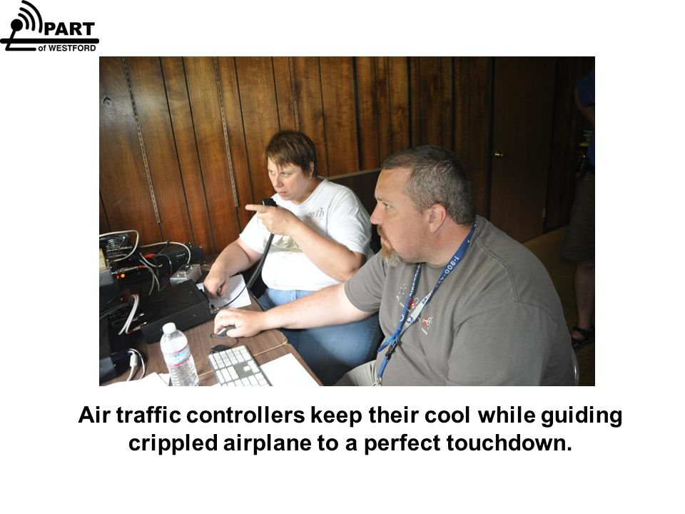 Air traffic controllers keep their cool while guiding crippled airplane to a perfect touchdown.
