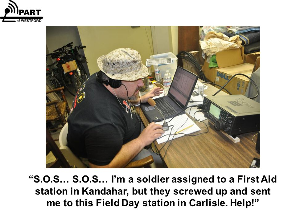 S.O.S… S.O.S… I'm a soldier assigned to a First Aid station in Kandahar, but they screwed up and sent me to this Field Day station in Carlisle.