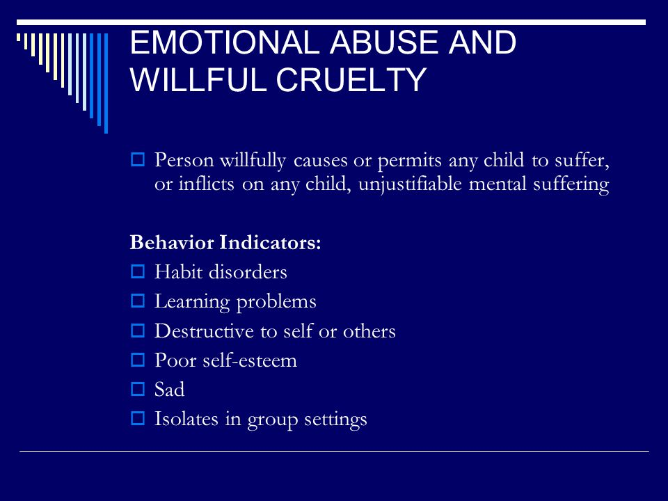 PHYSICAL NEGLECT Parent Characteristics:  Apathetic or passive  Unresponsive attitude  Depressed  Unconcerned for child  Displays irrational behavior