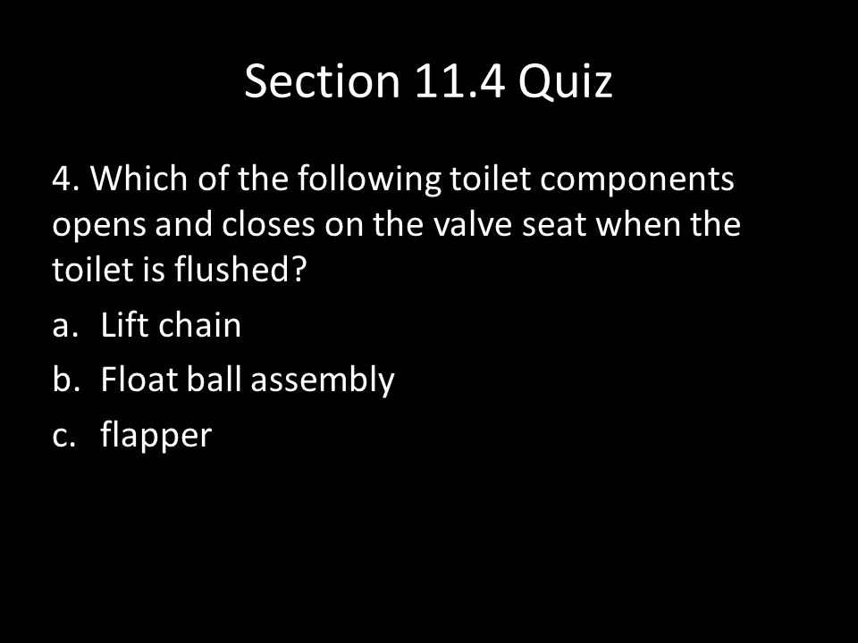 Section 11.4 Quiz 5.