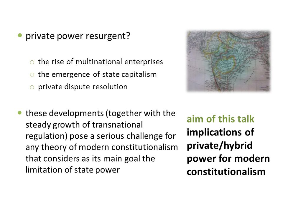 aim of this talk implications of private/hybrid power for modern constitutionalism private power resurgent.