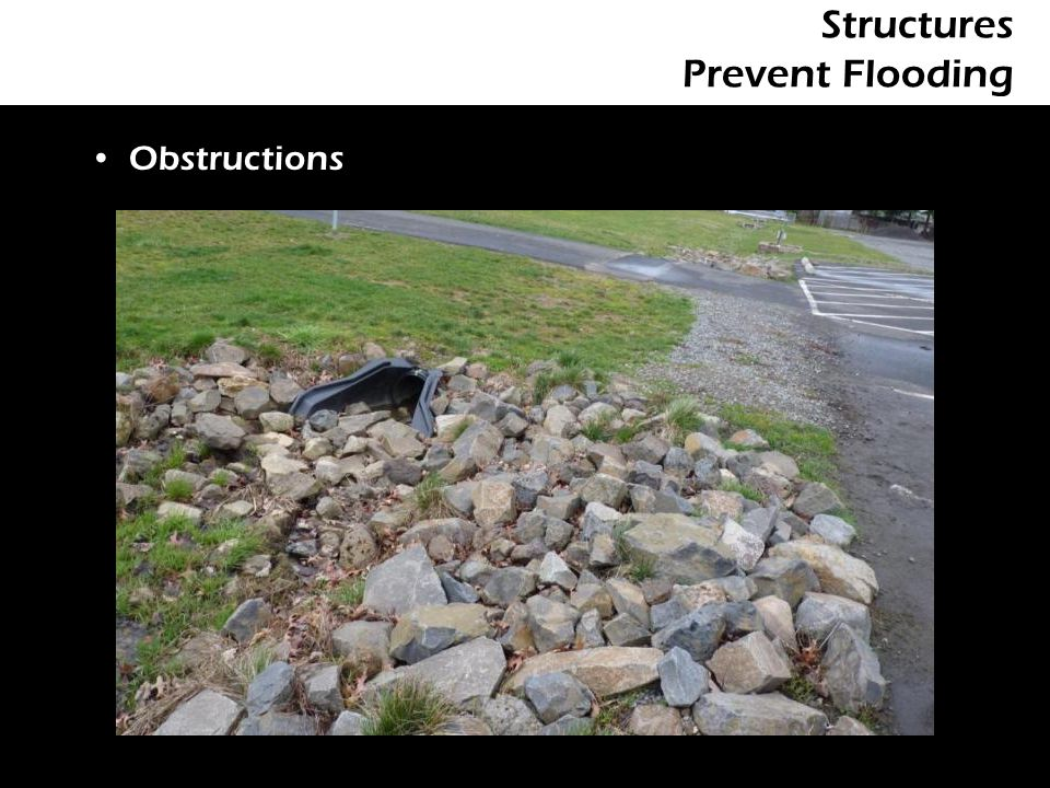 Structures Prevent Flooding Obstructions