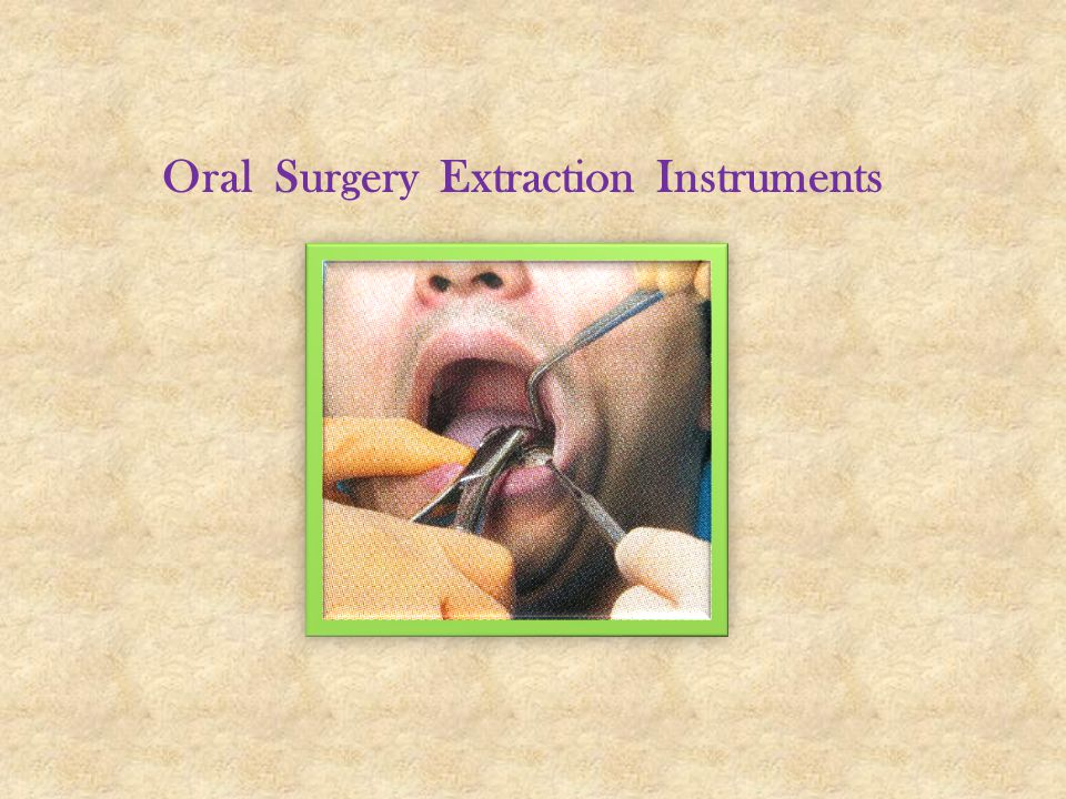 Oral Surgery Extraction Instruments