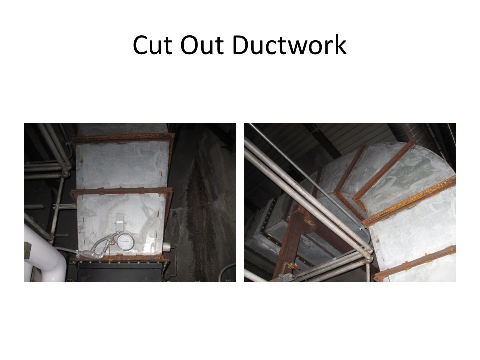 Cut Out Ductwork