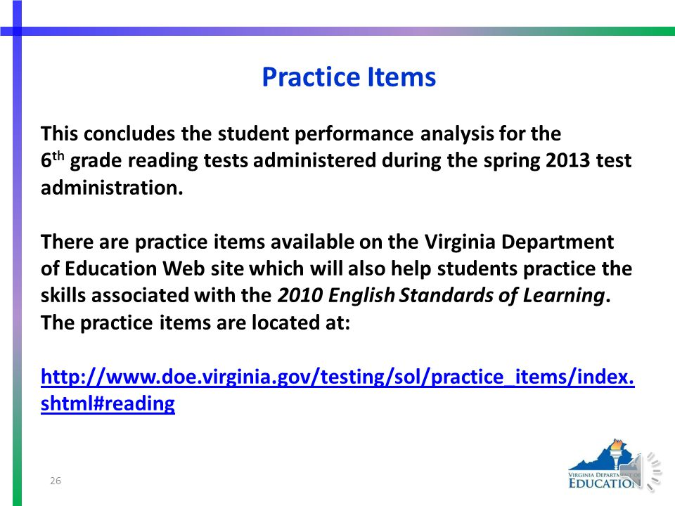 More Suggested Practice for SOL 6.6h Students need additional practice summarizing supporting details in a selection.
