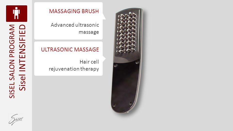 Advanced ultrasonic massage MASSAGING BRUSH Hair cell rejuvenation therapy ULTRASONIC MASSAGE SISEL SALON PROGRAM Sisel INTENSIFIED