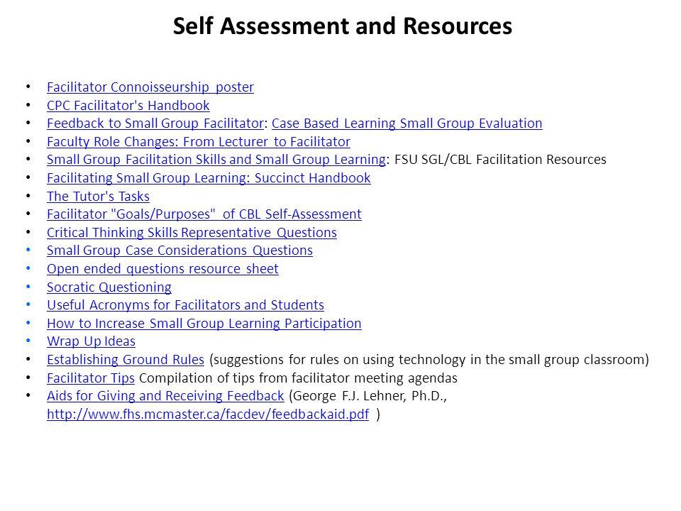 Facilitator Connoisseurship poster CPC Facilitator's Handbook Feedback to Small Group Facilitator: Case Based Learning Small Group Evaluation Feedback