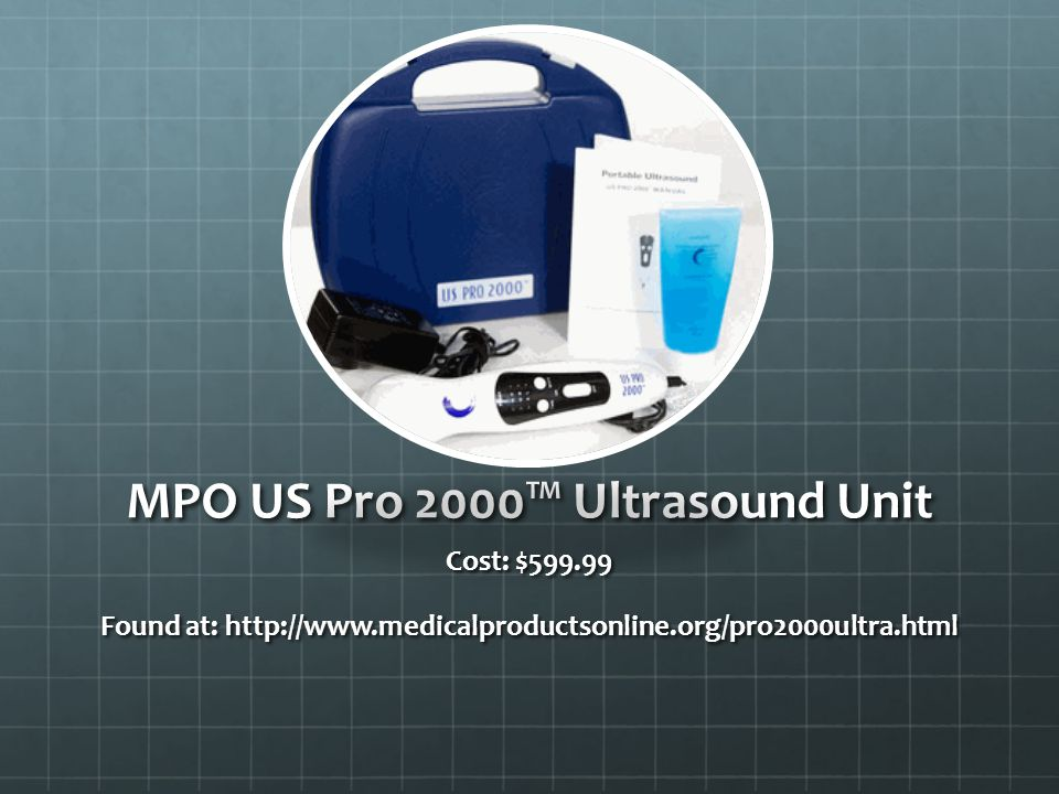 Cost: $599.99 Found at: http://www.medicalproductsonline.org/pro2000ultra.html