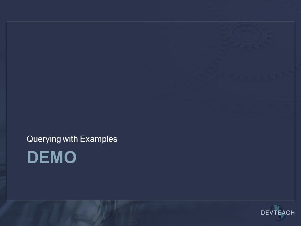 DEMO Querying with Examples
