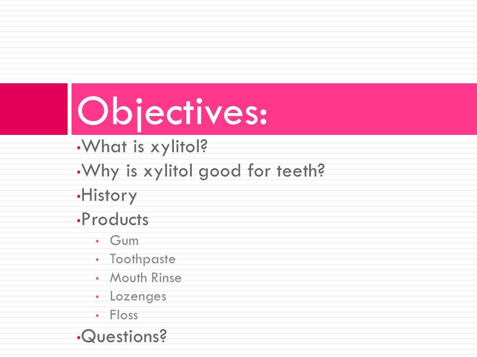 What is xylitol. Why is xylitol good for teeth.