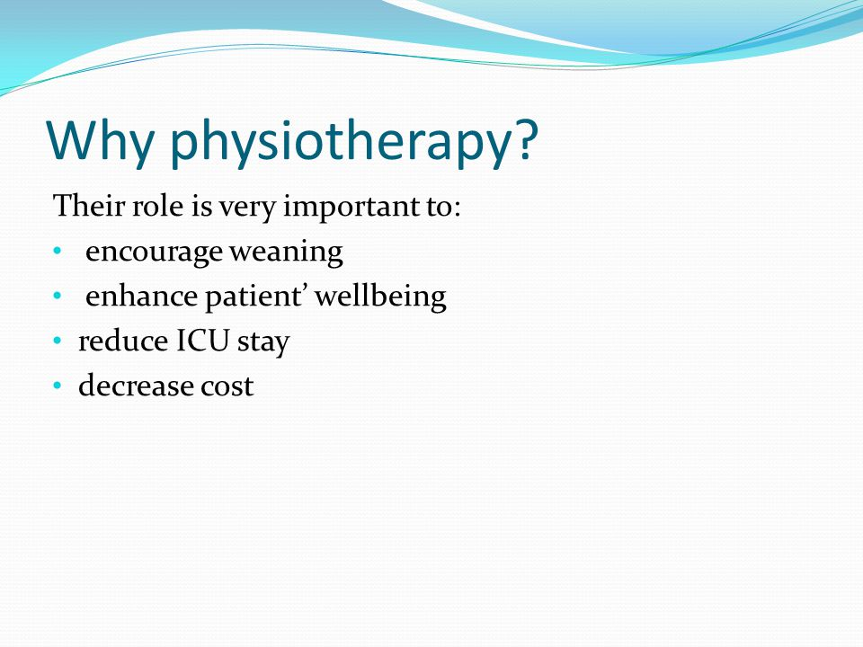 Why physiotherapy.