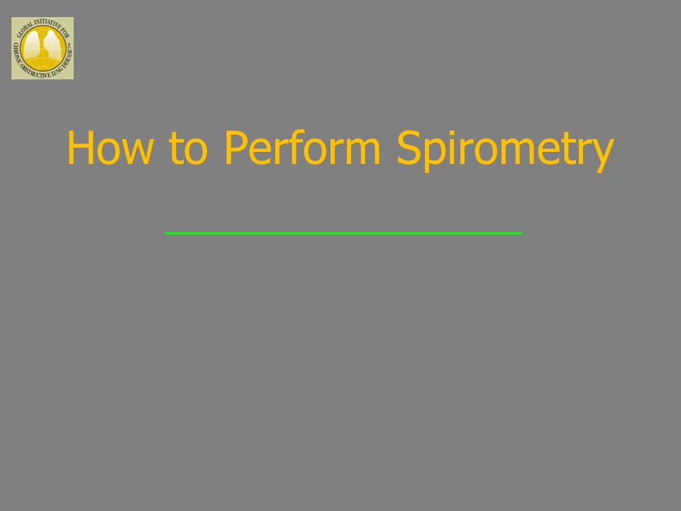How to Perform Spirometry