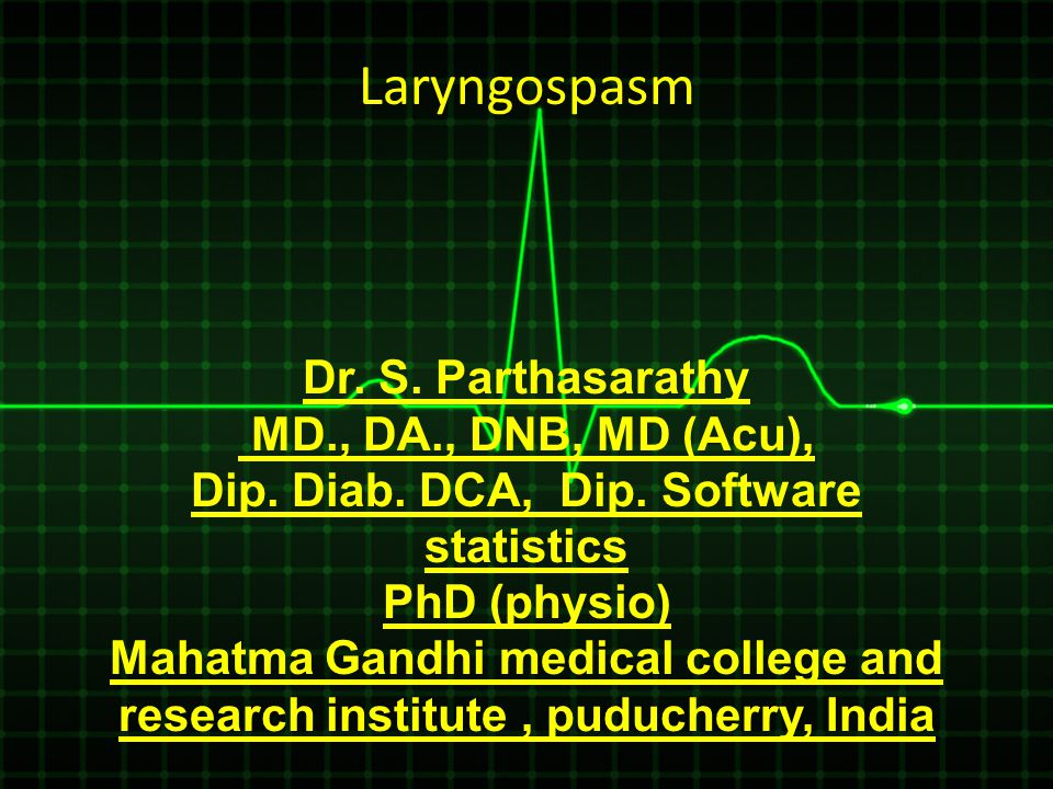 Dr. S. Parthasarathy MD., DA., DNB, MD (Acu), Dip. Diab. DCA, Dip. Software statistics PhD (physio) Mahatma Gandhi medical college and research instit