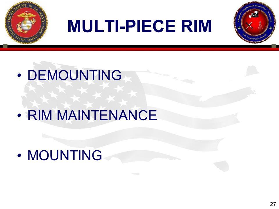 27 ENGINEER EQUIPMENT INSTRUCTION COMPANY MULTI-PIECE RIM DEMOUNTING RIM MAINTENANCE MOUNTING