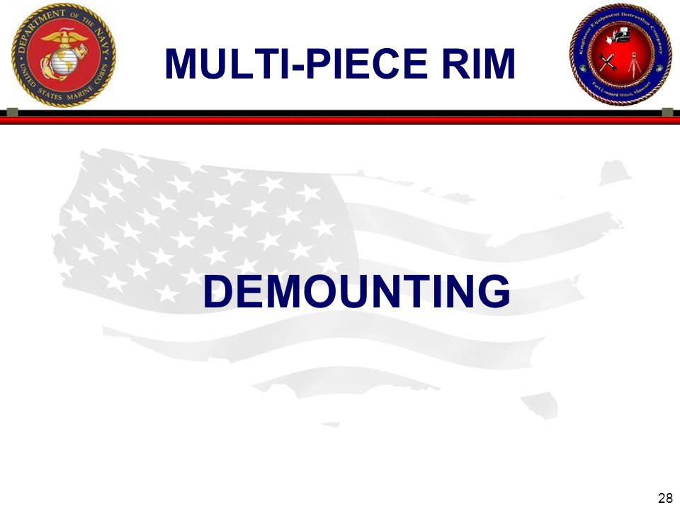 28 ENGINEER EQUIPMENT INSTRUCTION COMPANY MULTI-PIECE RIM DEMOUNTING