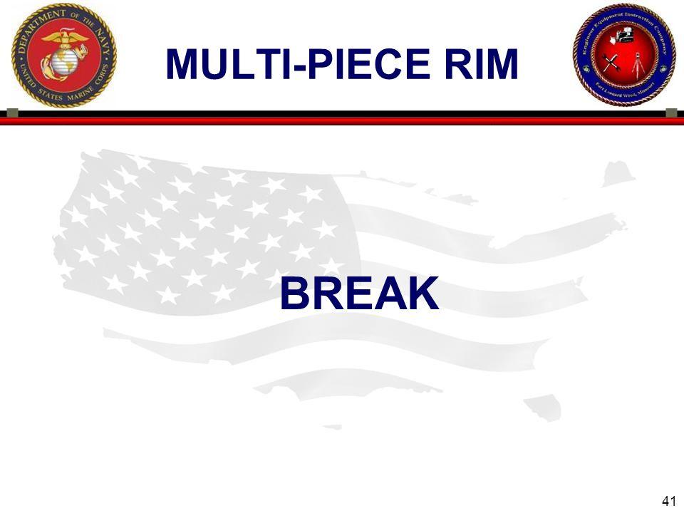 41 ENGINEER EQUIPMENT INSTRUCTION COMPANY MULTI-PIECE RIM BREAK