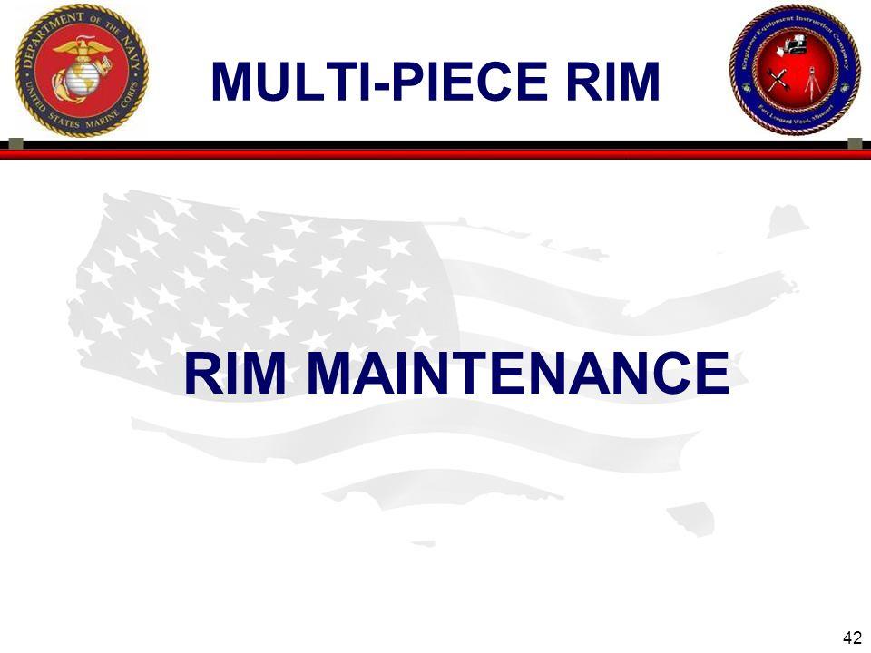 42 ENGINEER EQUIPMENT INSTRUCTION COMPANY MULTI-PIECE RIM RIM MAINTENANCE