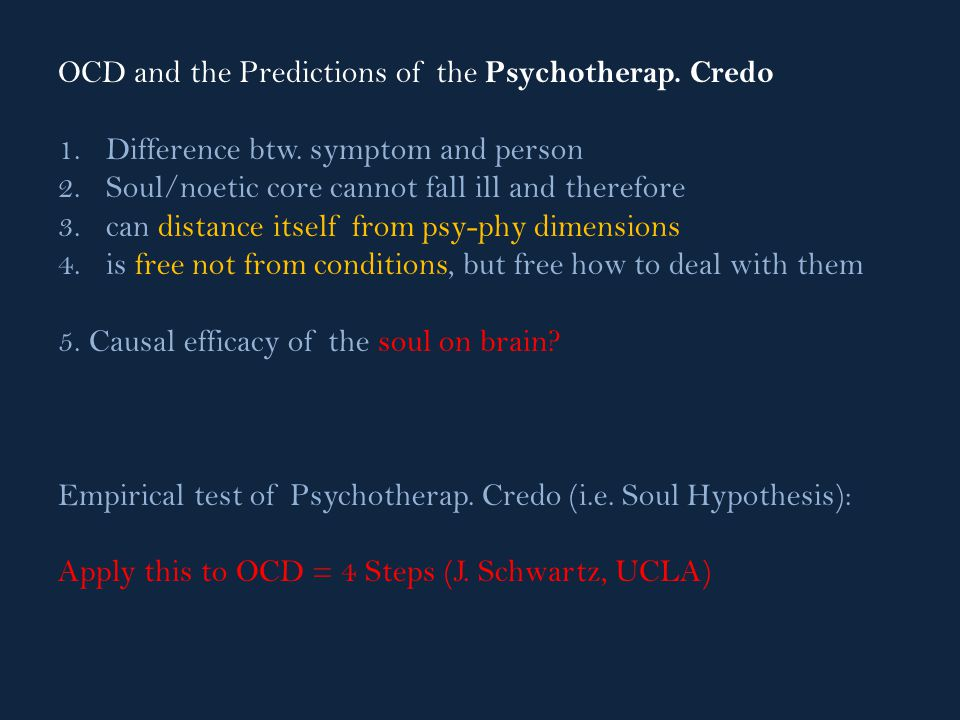 OCD and the Predictions of the Psychotherap. Credo 1.Difference btw.