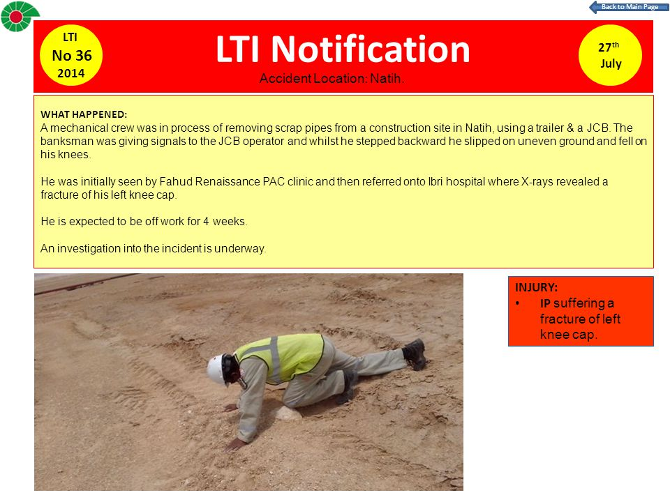 LTI Notification WHAT HAPPENED: A mechanical crew was in process of removing scrap pipes from a construction site in Natih, using a trailer & a JCB.