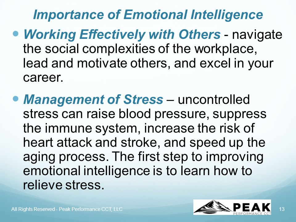 13 Importance of Emotional Intelligence Working Effectively with Others - navigate the social complexities of the workplace, lead and motivate others, and excel in your career.