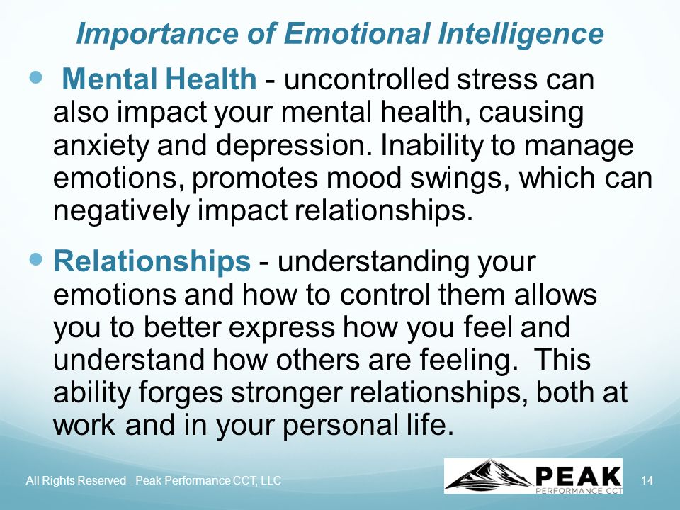 14 Importance of Emotional Intelligence Mental Health - uncontrolled stress can also impact your mental health, causing anxiety and depression.