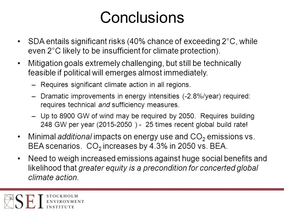 Conclusions SDA entails significant risks (40% chance of exceeding 2°C, while even 2°C likely to be insufficient for climate protection).
