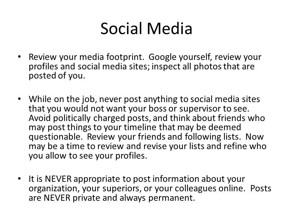 Social Media Review your media footprint.
