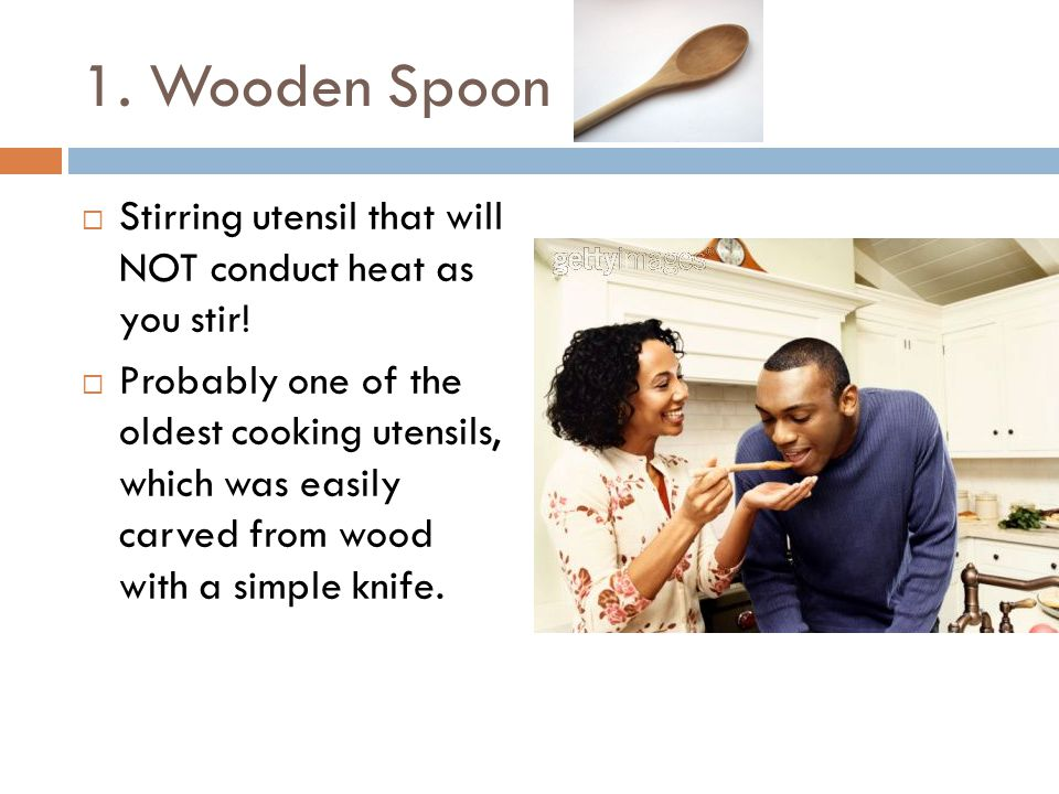 2. Slotted Spoon  Utensil for lifting solid foods such as vegetables from liquid.