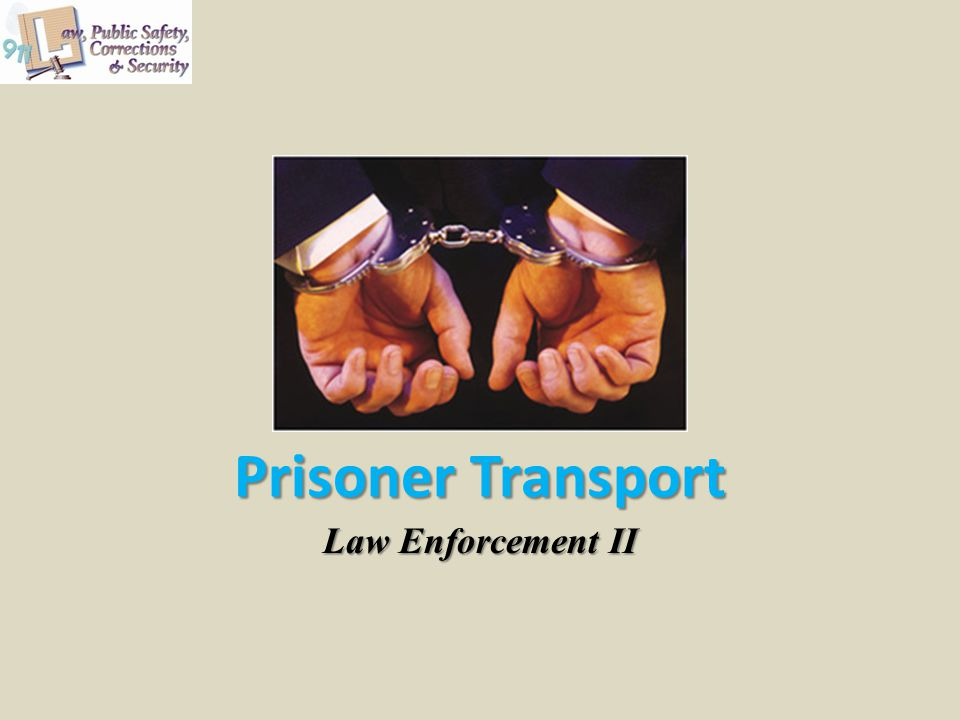Prisoner Transport Law Enforcement II