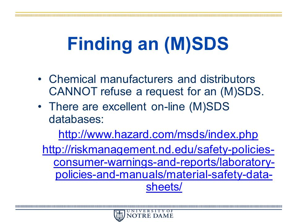 ) SDS Includes the following:  Product Information  Fire and Explosion  Toxicology  Health Effects  PPE  Storage  Leaks and Spills  Waste Disposal  First Aid  Regulatory Compliance (DOT, SARA, RCRA)
