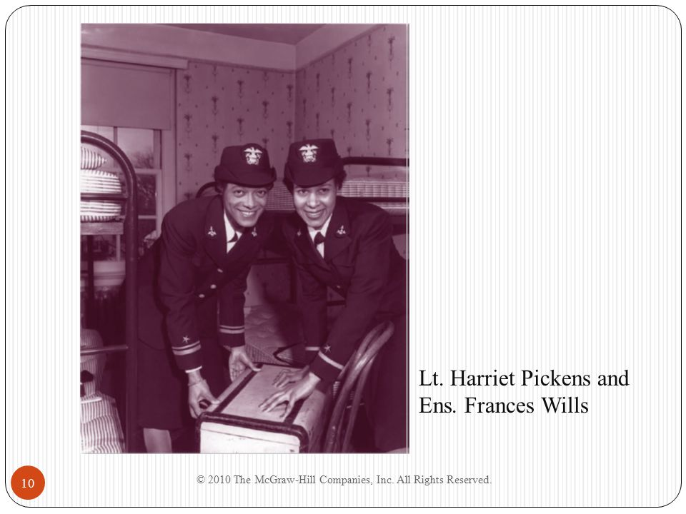 10 Lt. Harriet Pickens and Ens. Frances Wills