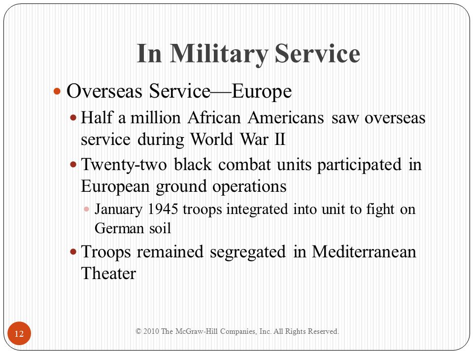 In Military Service Overseas Service—Europe Half a million African Americans saw overseas service during World War II Twenty-two black combat units pa