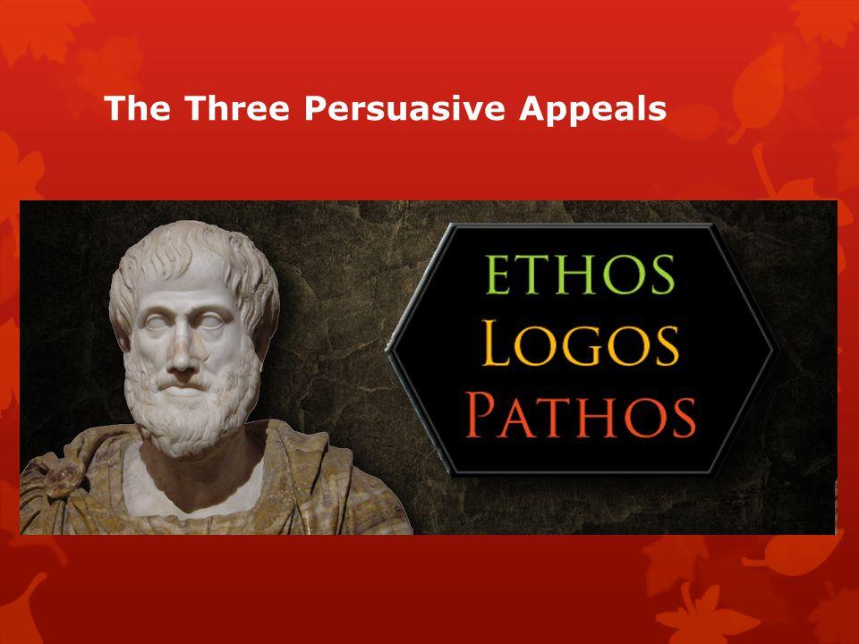 The Three Persuasive Appeals