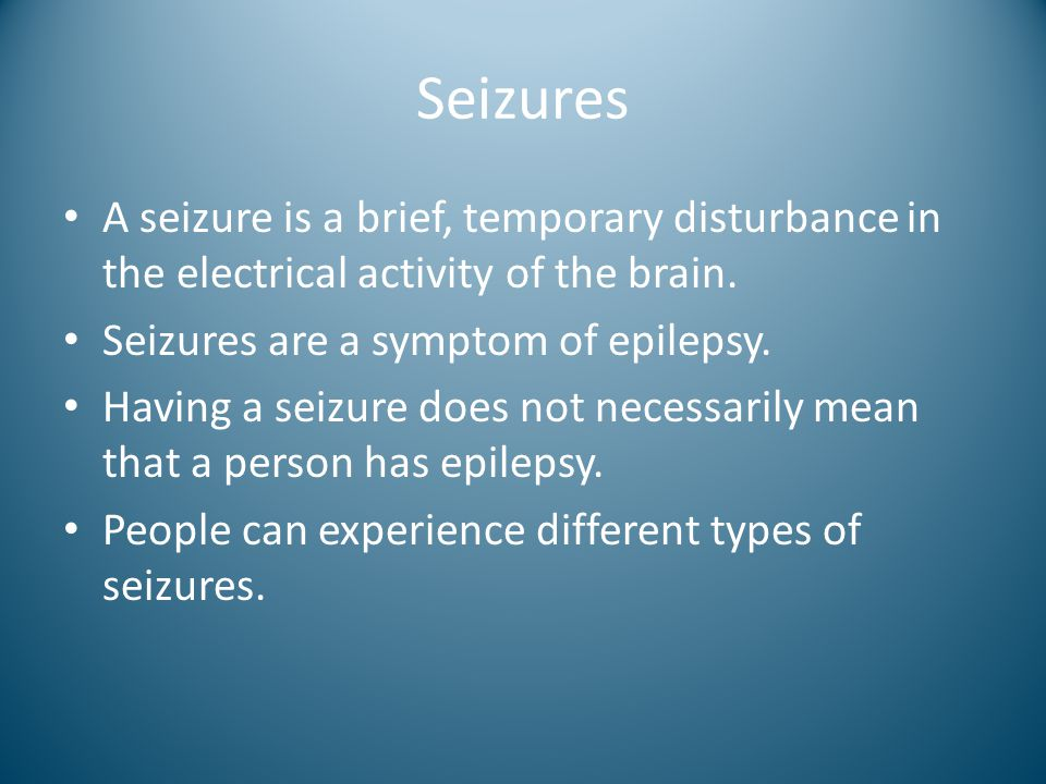 Seizures A seizure is a brief, temporary disturbance in the electrical activity of the brain. Seizures are a symptom of epilepsy. Having a seizure doe