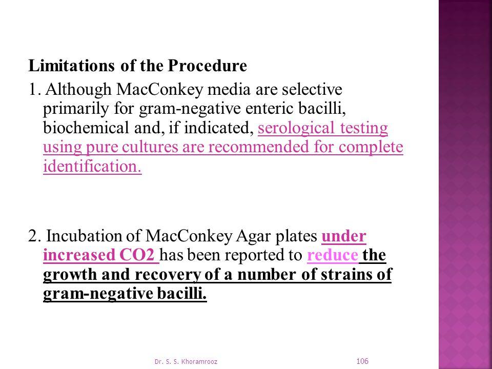 Limitations of the Procedure 1.
