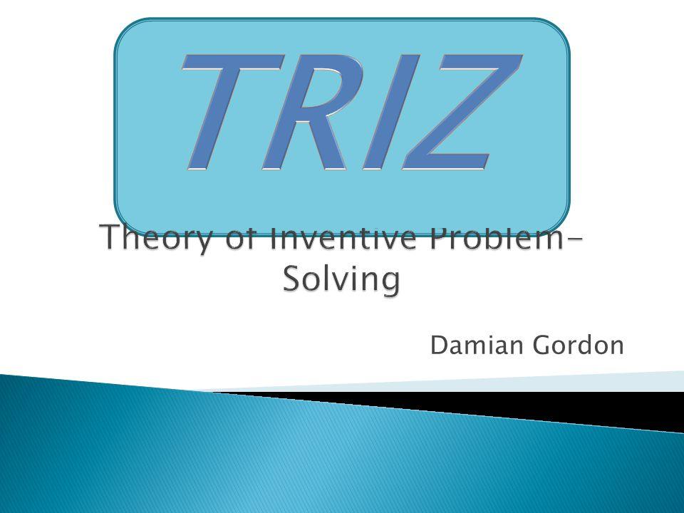 Theoria Resheneyva Isobretatelskehuh Zadach ( Theory of Solving Problems Inventively)