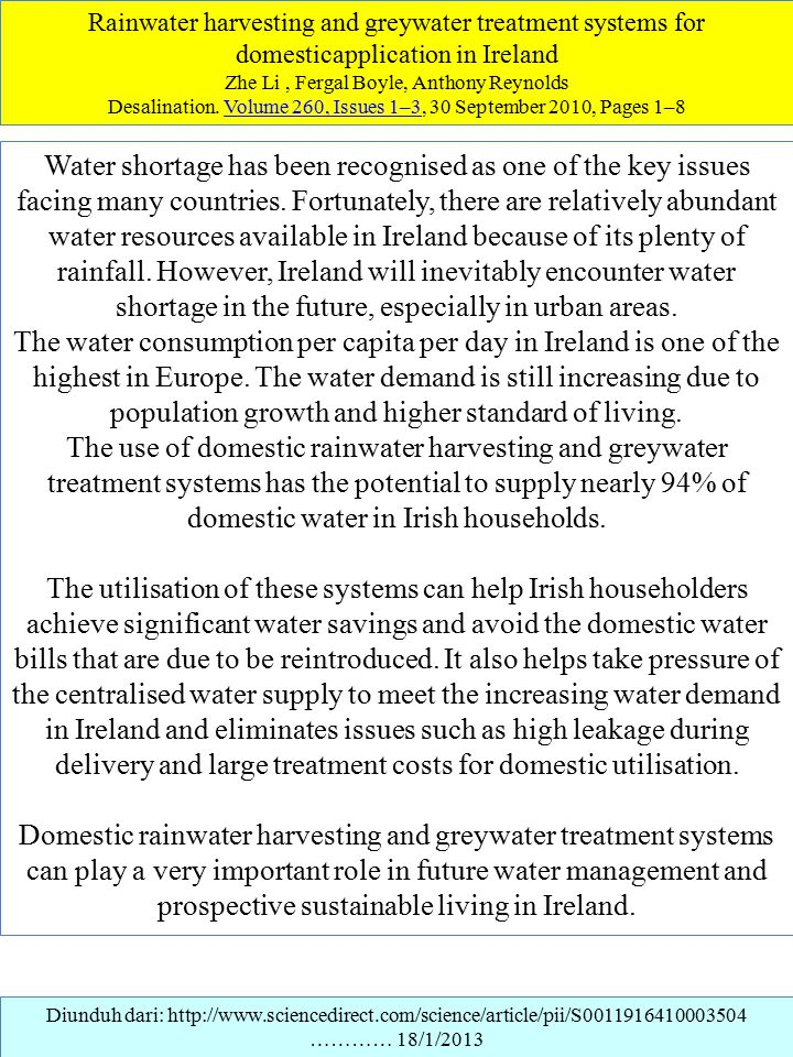Diunduh dari: http://www.sciencedirect.com/science/article/pii/S0011916410003504 ………… 18/1/2013 Rainwater harvesting and greywater treatment systems f