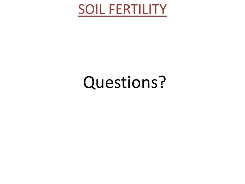 SOIL FERTILITY Questions