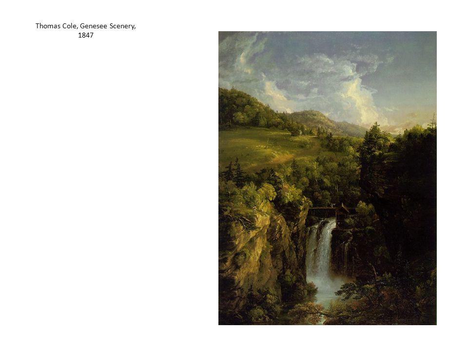 Thomas Cole, Genesee Scenery, 1847