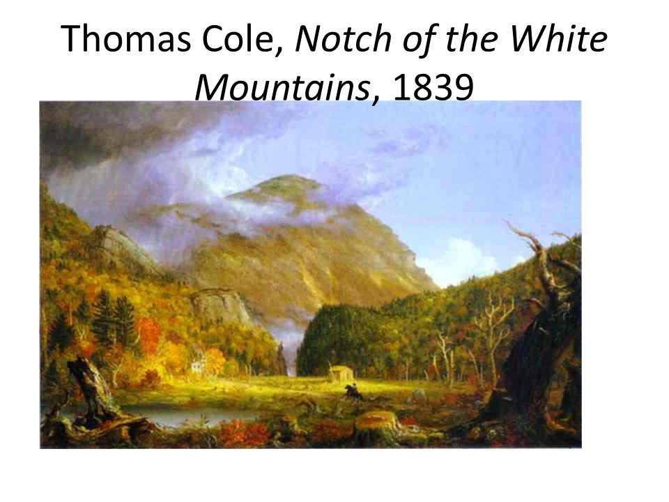 Thomas Cole, Notch of the White Mountains, 1839
